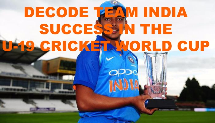 T20 World Up 2022 DECODE TEAM INDIA SUCCESS IN THE U-19 CRICKET WORLD CUP