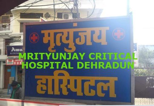 mrityunjay critical hospital dehradun covid-19 hospital in dehradun dehradun covid hospital list list of covid hospitals in uttarakhand