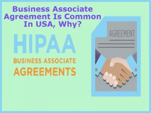 Business Associate Agreement Is Common In USA Why business associate agreement business associate baa agreement hipaa baa hipaa business associate hipaa business associate agreement