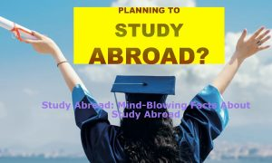 Study Abroad Mind-Blowing Facts About Study Abroad study abroad scholarships best places to study abroad