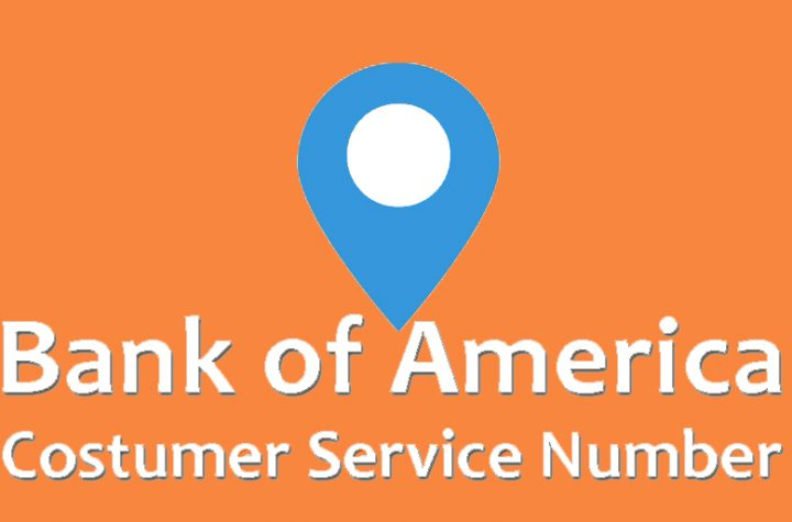 Bank of America Costumer Service Phone Number