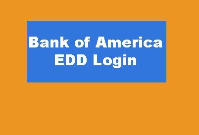 Bank of America EDD Login