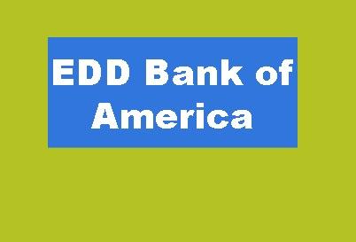EDD Bank of America